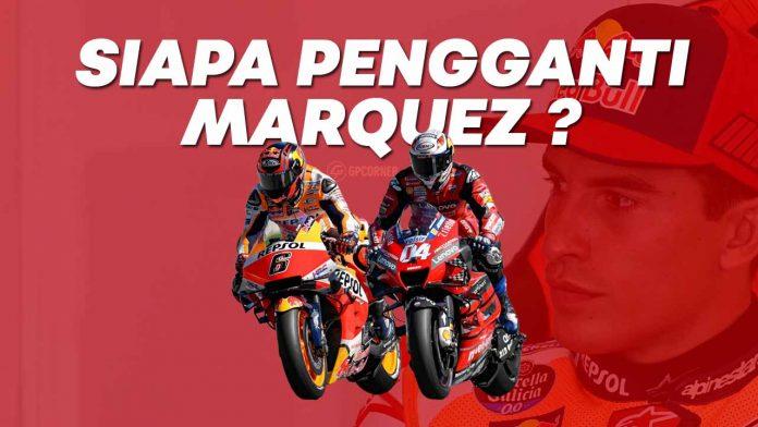 Pengganti Marquez